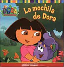 La mochila de Dora (Dora's Backpack) (Dora the Explorer