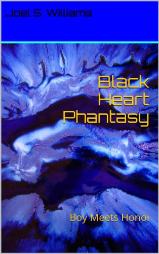 Book: Black Heart Phantasy (A Fabled story) by Joel Williams