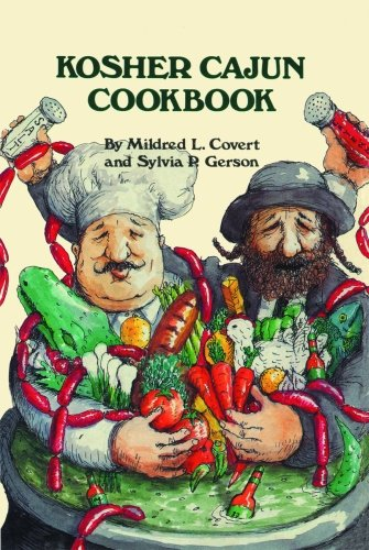 Kosher Cajun Cookbook by Mildred Covert, Sylvia Gerson