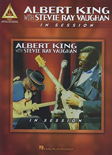 Albert King with Stevie Ray Vaughan: In Session - Guitar Recorded Version (Guitar Recorded Versions)