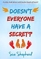 Doesn't Everyone Have a Secret? (English Edition)