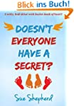 Doesn't Everyone Have a Secret? (Engl...