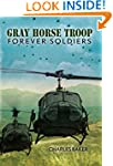Gray Horse Troop: Forever Soldiers