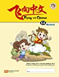 img - for Flying with Chinese KA: Workbook book / textbook / text book