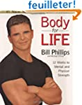 Body For Life: 12 Weeks to Mental and...