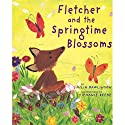 Fletcher and the Springtime Blossoms Audiobook by Julia Rawlinson Narrated by Katherine Kellgren