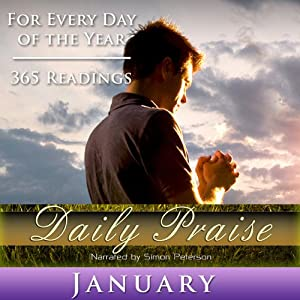 Daily Praise: January: A Prayer of Praise for Every Day of the Month | [Simon Peterson]