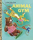 Animal Gym (Little Golden Book)