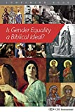 img - for Is Gender Equality a Biblical Ideal? book / textbook / text book