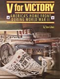 V for Victory: America's Home Front During World War II (092952151X) by Cohen, Stan