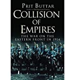The War on the Eastern Front in 1914 Collision of Empires (Hardback) - Common