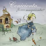 img - for Cenicienta . . .  Es una mugrienta? (Spanish Edition) by Osvaldo P. Amelio-Ortiz (2009-09-01) book / textbook / text book