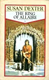 The Ring Of Allaire (The Winter King's War) (0006174280) by SUSAN DEXTER