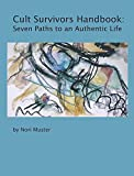 img - for Cult Survivors Handbook: Seven Paths to an Authentic Life book / textbook / text book