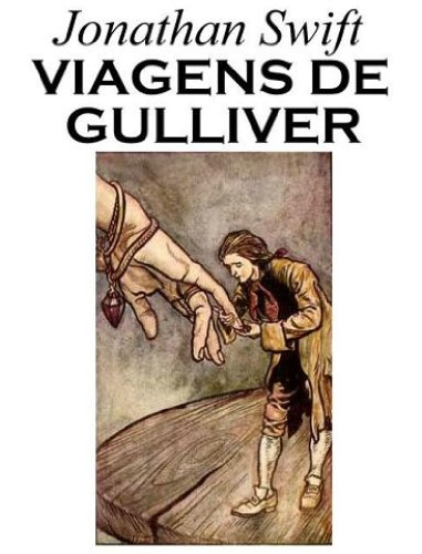 Jonathan Swift - As Viagens de Gulliver (Portuguese Edition)