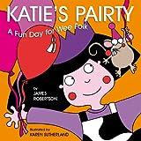 Katie's Pairty (Katie/Scots Book)