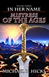 Mistress Of The Ages (The First Empress, Book 3) (In Her Name 11)