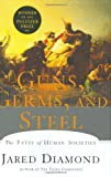 Guns, Germs, and Steel: The Fates of Human Societies (SIGNED FIRST PRINTING) (0393038912) by Jared Diamond