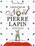 """Afficher """"L'Aventure de Noël de Pierre Lapin"""""""