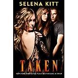 Taken ~ Selena Kitt