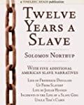 Twelve Years a Slave: Plus Five Ameri...