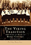 The Viking Tradition: 100 Years of Sports at Berry College  (GA)  (College History Series)