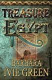 img - for Treasure of Egypt: Treasure of the Ancients book / textbook / text book