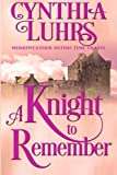 A Knight to Remember: Merriweather Sisters Time Travel (Merriweather Sisters Time Travel Trilogy) (Volume 1)