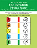 img - for The Incredible 5-Point Scale:: The Significantly Improved and Expanded Second Edition; Assisting students in understanding social interactions and controlling their emotional responses: 2 book / textbook / text book