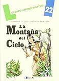 LA MONTAÑA DEL CIELO - Cuaderno 22 (Lecturas Comprensivas)