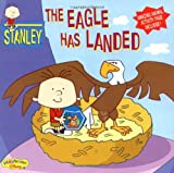 Stanley: The Eagle Has Landed - Book #10