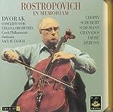 Rostropovich in Memoriam