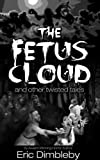 img - for The Fetus Cloud book / textbook / text book