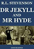 The Strange Case of Dr. Jekyll and Mr. Hyde (Illustrated and Annotated)