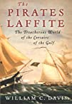 The Pirates Laffite: The Treacherous…