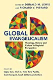 img - for Global Evangelicalism: Theology, History & Culture in Regional Perspective book / textbook / text book