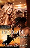 Renegade Heart (English Edition)