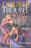 Double Trouble Mansion Mystery