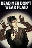 Dead Men Don't Wear Plaid Amazon Instant