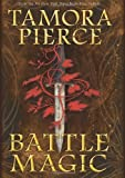 By Tamora Pierce - Battle Magic