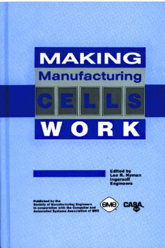 Making Manufacturing Cells Work