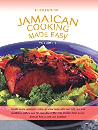 Jamaican Cooking Made Easy Volume I
