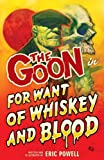 img - for The Goon Volume 13: For Want of Whiskey and Blood book / textbook / text book