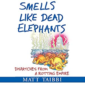 Smells Like Dead Elephants Audiobook