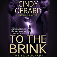 To the Brink Audiobook by Cindy Gerard Narrated by Alastair Haynesbirdge