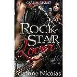 Rock Star Lover (BW/WM Romance) (Carnal Diaries Book 1) ~ Yvonne Nicolas