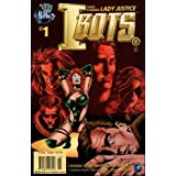 Ibots #1: Guest Starring Lady Justice (Isaac Asimov's Ibots, Vol. 2, No. 1)