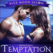 Temptation: Reckless Desires: Blue Moon Saloon, Book 2 | Livre audio Auteur(s) : Anna Lowe Narrateur(s) : Kelsey Osborne