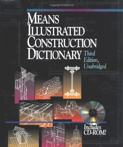 Means Illustrated Construction Dictionary, Includes CD-ROM! (RSMeans)
