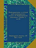 Shakespeariana; a critical and contemporary review of Shakespearian literature Volume 3, no.26